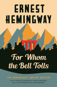 Readings, July 16, 2019, 07/16/2019, For Whom the Bell Tolls: The Hemingway Library Edition