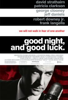 Films, September 18, 2019, 09/18/2019, George Clooney's Six Time Oscar Nominated Good Night, and Good Luck. (2005): Senator McCarthy Against Journalist