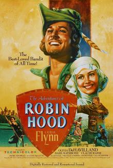 Films, September 19, 2019, 09/19/2019, The Adventures of Robin Hood (1938): Three Time Oscar Winning Adventure
