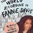 Author Readings, September 10, 2019, 09/10/2019, The World According to Fannie Davis: My Mother's Life in the Detroit Numbers