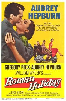 Films, August 03, 2019, 08/03/2019, Roman Holiday (1953): Three Time Oscar Winning Romantic Comedy With Audrey Hepburn