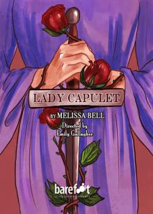 Plays, August 24, 2019, 08/24/2019, Lady Capulet: A Prequel to Romeo and Juliet