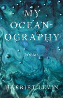 Poetry Readings, August 19, 2019, 08/19/2019, New Poetry: My Oceanography / A Life Replaced