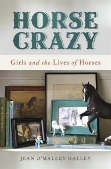 Author Readings, October 02, 2019, 10/02/2019, Horse Crazy: Girls and the Lives of Horses