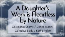 Poetry Readings, September 11, 2019, 09/11/2019, A Daughter's Work Is Heartless by Nature: New Poetry