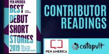 Author Readings, September 18, 2019, 09/18/2019, PEN America Best Debut Short Stories 2019: Contributors Read