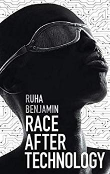 Author Readings, October 01, 2019, 10/01/2019, Race After Technology: Abolitionist Tools for the New Jim Code