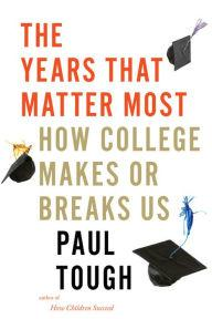 Author Readings, September 09, 2019, 09/09/2019, The Years That Matter Most: How College Makes or Breaks Us