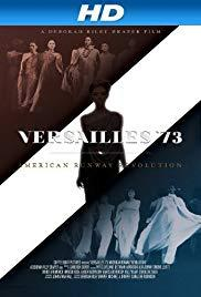 Films, October 10, 2019, 10/10/2019, Versailles '73: American Runway Revolution (2012): French Fashion Face-Off