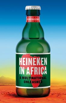 Author Readings, September 07, 2019, 09/07/2019, Heineken in Africa: A Multinational Unleashed