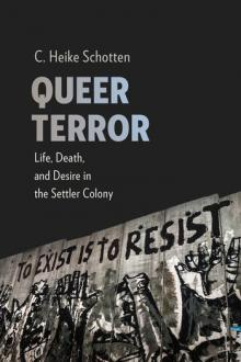 Author Readings, September 13, 2019, 09/13/2019, Queer Terror: Life, Death, and Desire in the Settler Colony