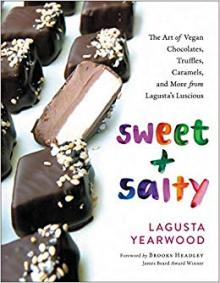 Author Readings, September 27, 2019, 09/27/2019, Sweet + Salty: The Art of Vegan Chocolates, Truffles, Caramels, and More from Lagusta's Luscious