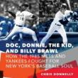 Author Readings, August 19, 2019, 08/19/2019, Doc, Donnie, the Kid, and Billy Brawl: How the 1985 Mets and Yankees Fought For New York's Baseball Soul