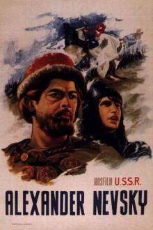 Films, August 30, 2019, 08/30/2019, Alexander Nevsky (1938): Historical Drama By Legendary Soviet Film Pioneer Sergei Eisenstein