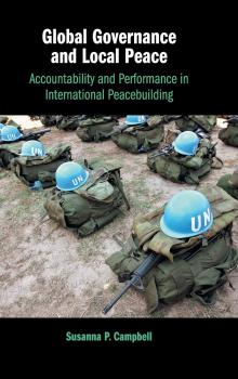 Author Readings, September 11, 2019, 09/11/2019, Global Governance and Local Peace: Accountability and Performance in International Peacebuilding