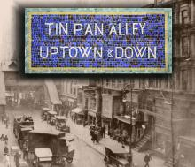 Talks, September 24, 2019, 09/24/2019, Tin Pan Alley Uptown and Down: A Multimedia Presentation with Live Music