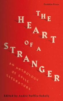 Author Readings, September 12, 2019, 09/12/2019, The Heart of a Stranger: An Anthology of Exile Literature