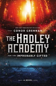 Author Readings, October 10, 2019, 10/10/2019, The Hadley Academy for the Improbably Gifted: Whisked Away
