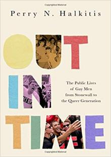 Author Readings, October 21, 2019, 10/21/2019, Out in Time: The Public Lives of Gay Men from Stonewall to the Queer Generation