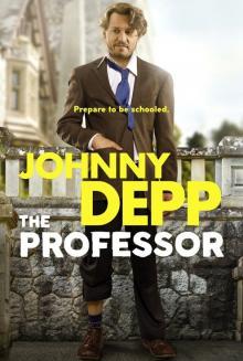 Films, September 19, 2019, 09/19/2019, The Professor (2018): Comedy Drama With Johnny Depp