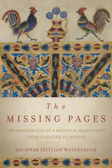 Author Readings, September 13, 2019, 09/13/2019, The Missing Pages: The Modern Life of a Medieval Manuscript