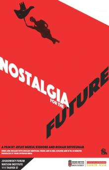 Films, September 25, 2019, 09/25/2019, Nostalgia for the Future (2017): Exploring Indian Modernity