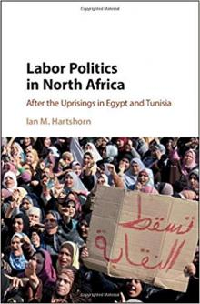 Author Readings, September 30, 2019, 09/30/2019, Labor Politics in North Africa: After the Uprisings in Egypt and Tunisia