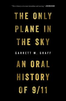 Author Readings, September 19, 2019, 09/19/2019, The Only Plane in the Sky: An Oral History of 9/11