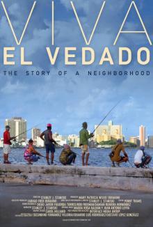 Films, September 24, 2019, 09/24/2019, Viva El Vedado: The Story of a Neighborhood