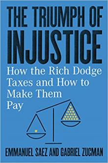 Author Readings, October 23, 2019, 10/23/2019, The Triumph of Injustice: How the Rich Dodge Taxes and How to Make Them Pay