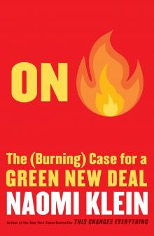 Author Readings, September 17, 2019, 09/17/2019, On Fire: The (Burning) Case for a Green New Deal
