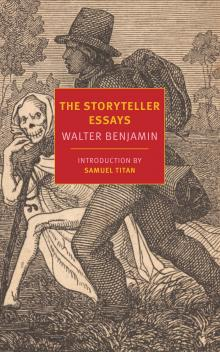 Discussions, October 10, 2019, 10/10/2019, The Storyteller: One of Walter Benjamin's Most Important Works
