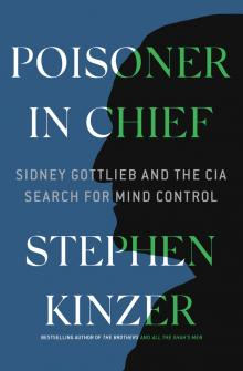 Author Readings, September 23, 2019, 09/23/2019, Poisoner in Chief: Sidney Gottlieb and the CIA Search for Mind Control