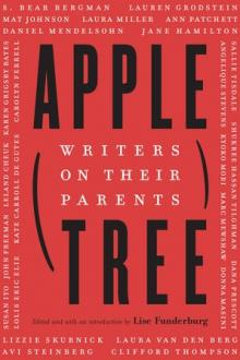 Author Readings, September 26, 2019, 09/26/2019, Apple, Tree: Writers on Their Parents
