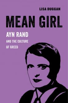 Author Readings, October 15, 2019, 10/15/2019, Mean Girl: Ayn Rand and the Culture of Greed