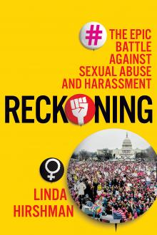Author Readings, September 11, 2019, 09/11/2019, Reckoning: The Epic Battle Against Sexual Abuse and Harassment