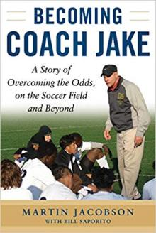 Author Readings, September 19, 2019, 09/19/2019, Becoming Coach Jake: A Story of Overcoming the Odds, on the Soccer Field and Beyond