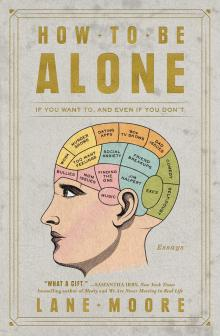 Author Readings, October 08, 2019, 10/08/2019, How To Be Alone: If You Want To and Even If You Don't