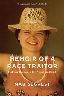 Author Readings, October 21, 2019, 10/21/2019, Memoir of a Race Traitor: Fighting Racism in the American South