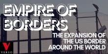 Author Readings, October 16, 2019, 10/16/2019, Empire of Borders: The Expansion of the US Border Around the World
