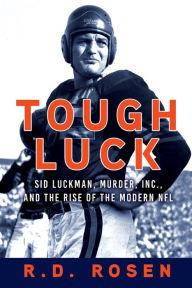 Author Readings, September 26, 2019, 09/26/2019, Tough Luck: Sid Luckman, Murder, Inc., and the Rise of the Modern NFL