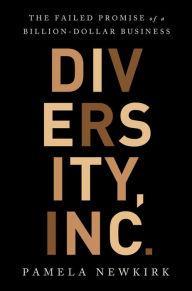 Author Readings, September 24, 2019, 09/24/2019, Diversity, Inc.: The Failed Promise of a Billion-Dollar Business
