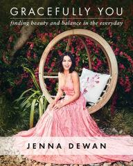Author Readings, October 23, 2019, 10/23/2019, Gracefully You: Finding Beauty and Balance in the Everyday