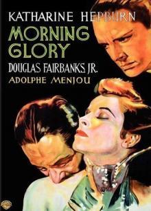Films, September 23, 2019, 09/23/2019, Morning Glory (1933): Oscar Winning Romantic Drama With Katharine Hepburn