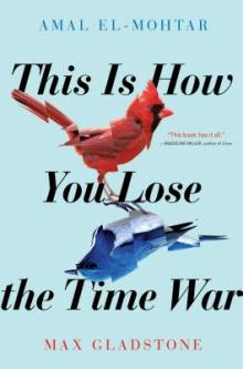 Author Readings, September 11, 2019, 09/11/2019, This Is How You Lose the Time War: Sci-Fi Adventure
