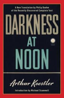 Book Discussions, September 17, 2019, 09/17/2019, Darkness at Noon: Classic Novel and Anti-Fascist Text