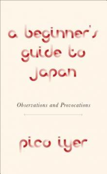 Author Readings, October 15, 2019, 10/15/2019, A Beginner's Guide to Japan: Observations and Provocations