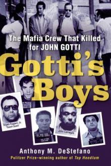 Author Readings, September 12, 2019, 09/12/2019, Gotti's Boys: The Mafia Crew That Killed for John Gotti