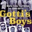 Author Readings, September 12, 2019, 09/12/2019, Gotti's Boys: The Mafia Crew That Killed for John Gotti