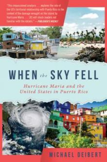 Author Readings, September 20, 2019, 09/20/2019, When the Sky Fell: Hurricane Maria and the United States in Puerto Rico